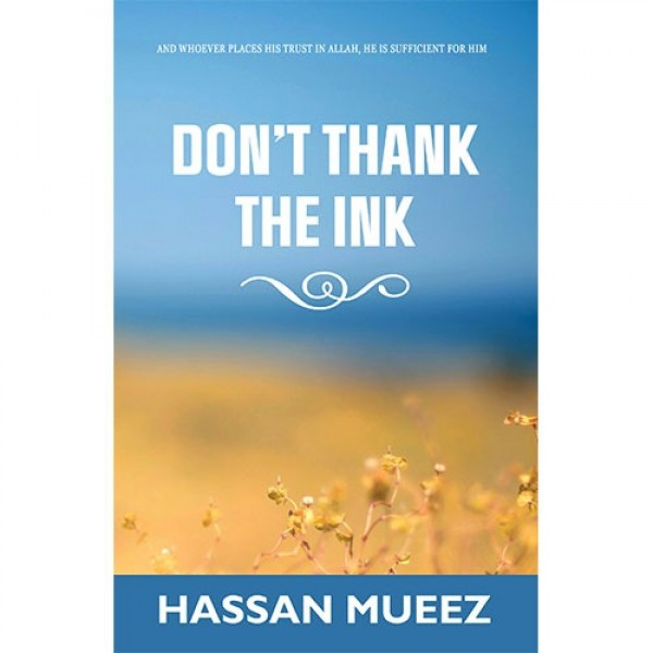 Dont Thank the Ink by thebooksyard | online book store in pakistan